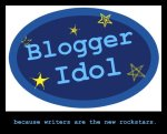 Stop the Presses! I've made the Top 13 for Blogger Idol!